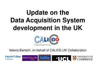 Update on the  Data Acquisition System development in the UK