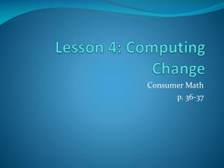Lesson 4: Computing Change
