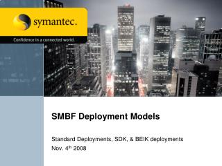SMBF Deployment Models