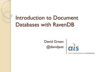 Introduction to Document Databases with RavenDB