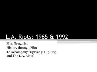 L.A. Riots: 1965 & 1992