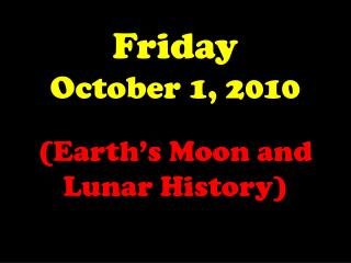 Friday October 1, 2010