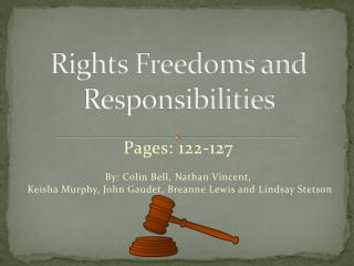 Rights Freedoms and Responsibilities