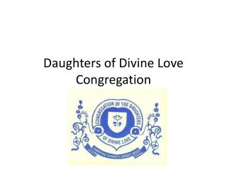 Daughters of Divine Love  Congregation