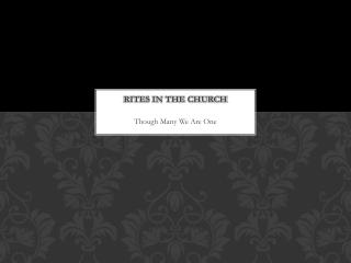 Rites in the Church