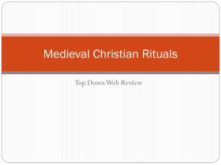 Medieval Christian Rituals