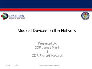 Medical Devices on the Network