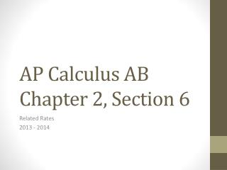 AP Calculus AB Chapter 2, Section 6