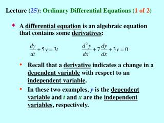Lecture 25: Ordinary Differential Equations 1 of 2