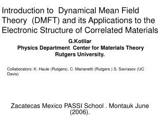 Introduction to  Dynamical Mean Field Theory  (DMFT) and its Applications to the Electronic Structure of Correlated Mate