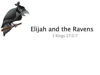 Elijah and the Ravens