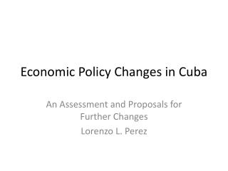 Economic Policy Changes in Cuba