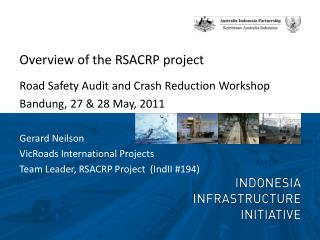 Overview of the RSACRP project  Road Safety Audit and Crash Reduction Workshop