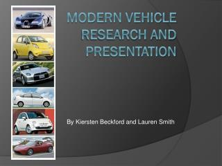 Modern Vehicle Research and Presentation