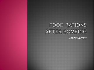 Food Rations After Bombing