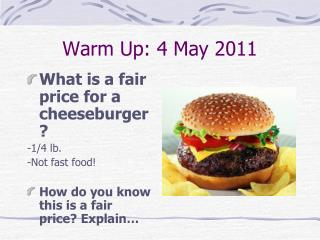 Warm  Up: 4 May 2011