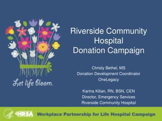 Riverside Community Hospital  Donation Campaign
