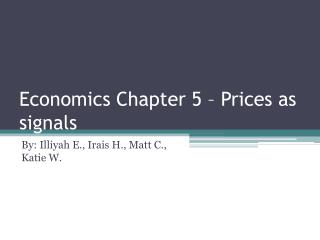 Economics Chapter 5 – Prices as signals