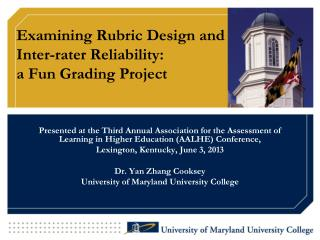 Examining Rubric Design  and  Inter-rater  Reliability:  a  Fun Grading Project