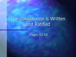The Constitution is Written and Ratified