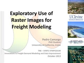 Exploratory  Use  of Raster Images for Freight Modeling