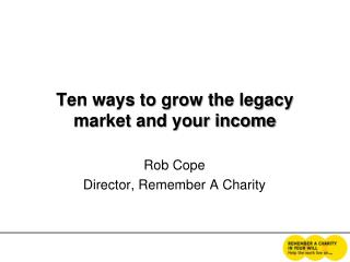 Ten ways to grow the legacy market and your income