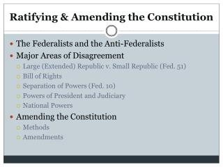 Ratifying & Amending the Constitution