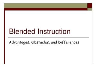 Blended Instruction