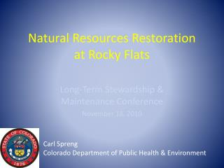 Natural Resources Restoration at Rocky Flats