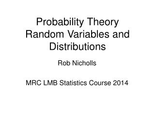 Probability Theory Random Variables and Distributions