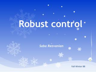 Robust control