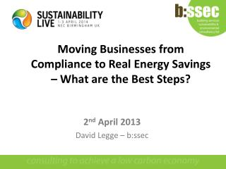 Moving Businesses from Compliance to Real Energy Savings – What are the Best Steps?