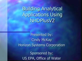 Building Analytical Applications Using NHDPlusV2