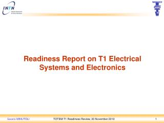 Readiness Report on T1 Electrical Systems and Electronics
