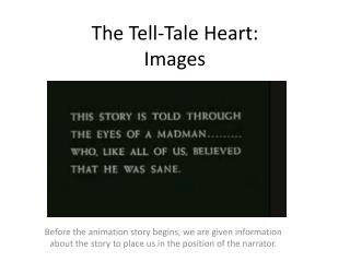 The Tell-Tale Heart: Images