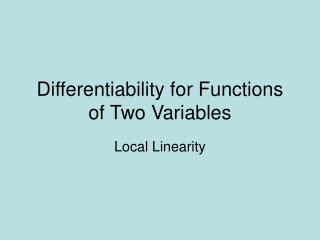 Differentiability for Functions of Two Variables