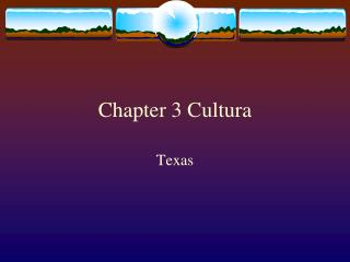 Chapter 3  Cultura