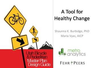 A Tool for Healthy Change