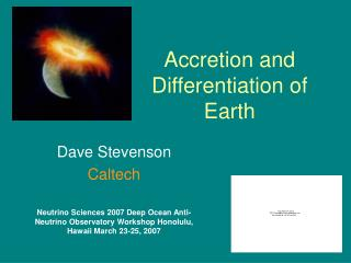 Accretion and Differentiation of Earth