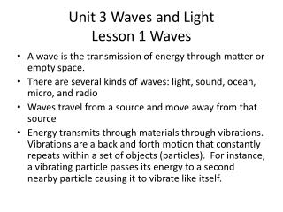 Unit 3 Waves and Light  Lesson 1 Waves