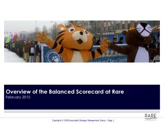 Overview of the Balanced Scorecard at Rare February 2012