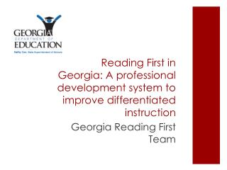 Reading First in Georgia: A professional development system to improve differentiated instruction