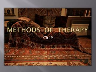 Methods  of  therapy