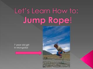 Let's Learn How to: Jump Rope !