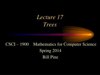 Lecture  17 Trees