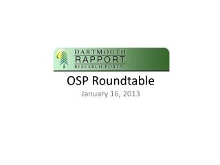OSP Roundtable January  16,  2013