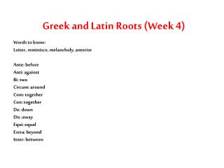 Greek and Latin Roots (Week 4)