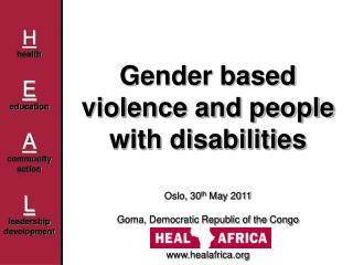 Gender  based violence and people with disabilities Oslo, 30 th  May 2011