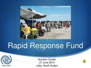 Rapid Response Fund