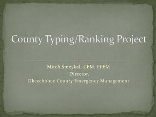 County Typing/Ranking Project